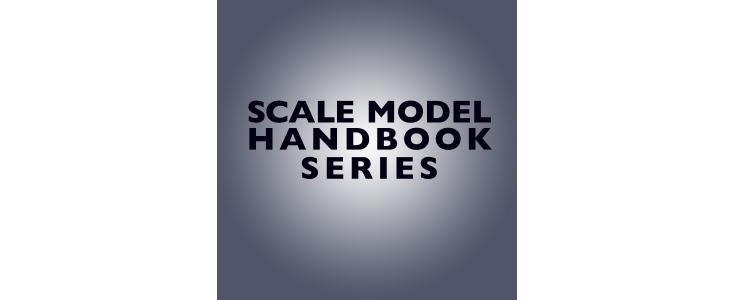 SCALE MODEL HANDBOOK